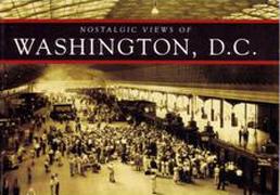 Nostalgic Views of Washington, D.C.